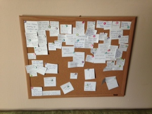 Julie had the great idea that we create a board of thanksgiving in order to remember all that God is doing.